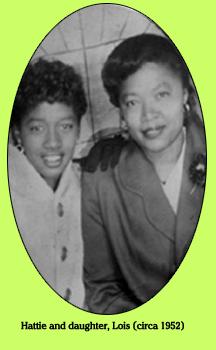 Lois and Hattie (circa 1952)